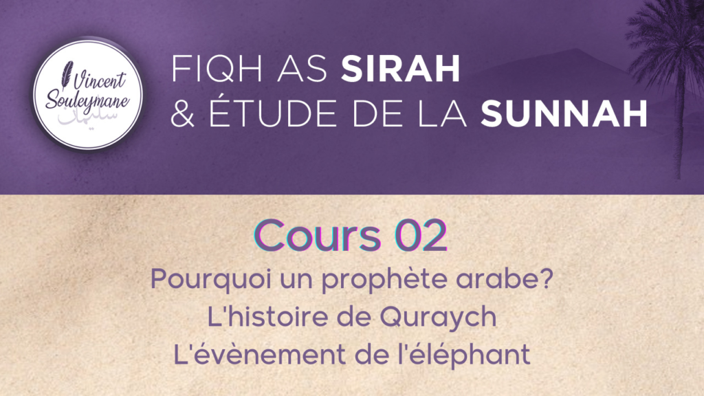 Fiqh As sira – Cours 2