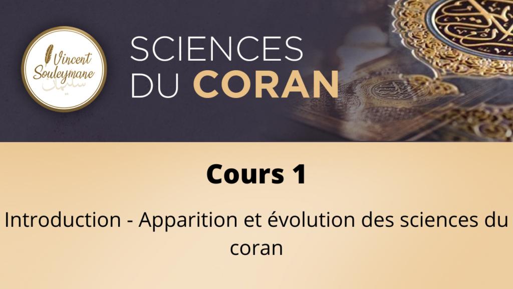Sciences du coran – Cours 1